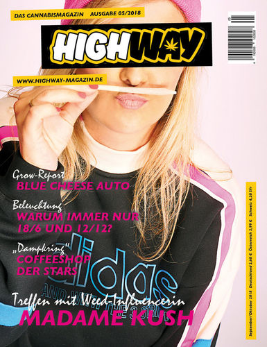 HIGHWAY Cannabismagazin Ausgabe: Sept/Okt 05/2018